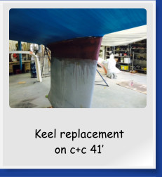 Keel replacement on c+c 41'
